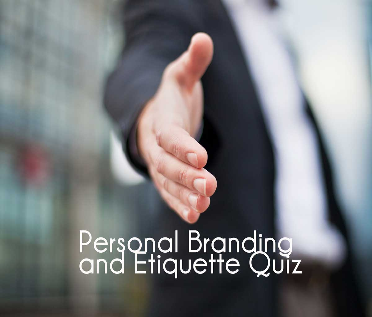 Personal Branding and Etiquette Quiz
